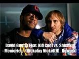 David Guetta Feat. Kid Cudi vs. Shishkin - Memories Nickolay Nickel(H) Rework
