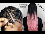 Tips and Tricks Gripping The Roots BOX BRAID TUTORIAL TRY THIS METHOD TO LEARN HOW TO BRAID