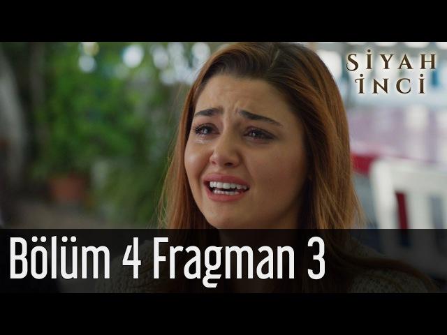 Siyah İnci 4. Bölüm 3. Fragman