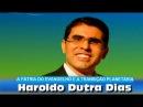 HAROLDO DUTRA DIAS – SEMINÁRIO: A PATRIA DO EVANGELHO E A TRANSIÇÃO PLANETÁRIA
