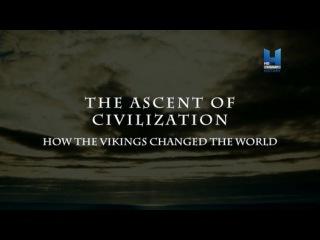 Расцвет древних цивилизаций 03. Как викинги изменил мир (2014) HD