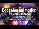 Boogaloo by Marta Khanna @ Dance Spring, Britannia Restaurant 09.04.2016