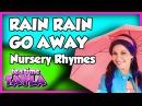 Rain Rain Go Away Nursery Rhymes ~ Tea Time with Tayla!