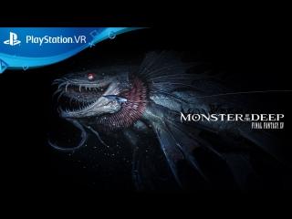 Трейлер Monster of the Deep: Final Fantasy XV