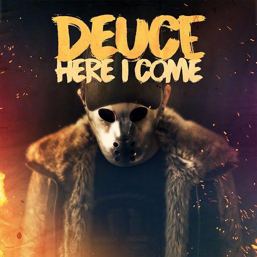 Deuce альбом Here I Come
