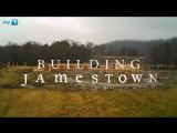 It takes a long time to build a new world. Jamestown Sky1