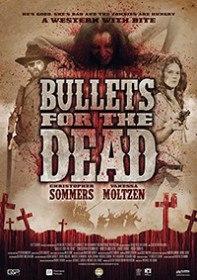 Пули для мертвецов / Bullets for the Dead (2015)