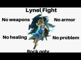 Zelda: Fighting Lynel naked with only 3 hearts and a rock