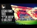 Legia Warsaw tifo Fck UEFA 17.08.2017