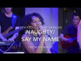 5TH FLO. - LIVE AT BERKLEE - NAUGHTYSAY MY NAME - FEAT. ALEXIS MARCH