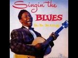 B.B. KING - Singin' the Blues FULL ALBUM