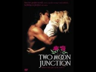 Two Moon Junction / Слияние двух лун - 1988 - Full Erotic Movie