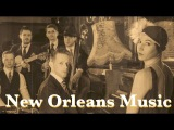 New Orleans and New Orleans Music Best of New Orleans Music Playlist (New Orleans Music Jazz)