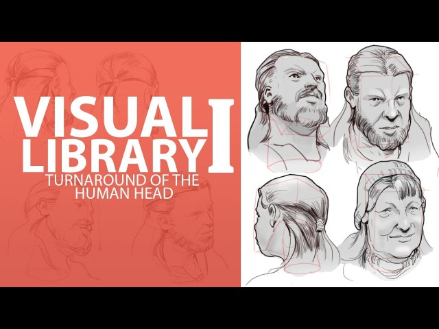 BUILDING YOUR VISUAL LIBRARY I The Human Head