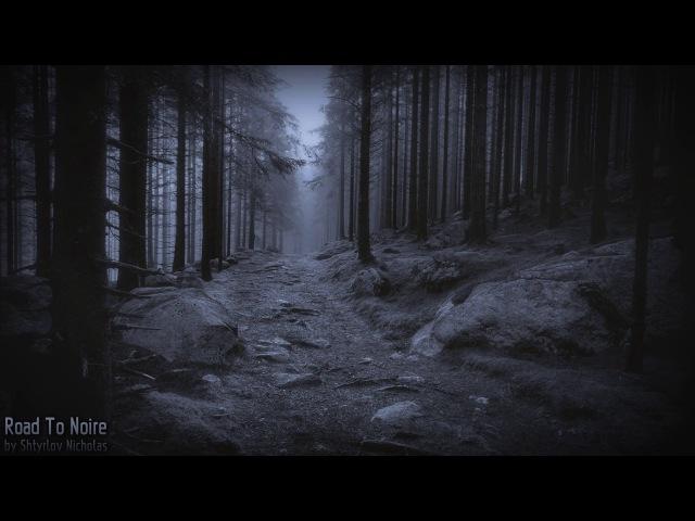 Shtyrlov Nicholas - Road To Noire