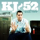 KJ-52 - I'm Guilty