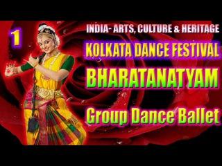 Kolkatta Dance Festival 2017 - BHARATANATYAM Group Dance Ballet Performance. Source - DD BANGLA
