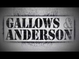 Gallows &amp Anderson Entrance Video