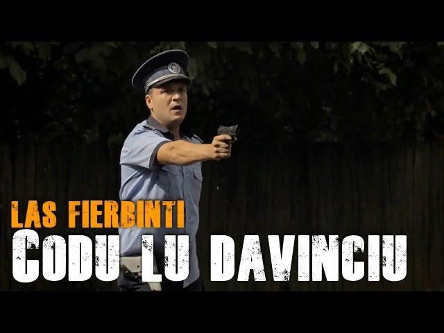 LAs FIERBINTI - CODU LU' DAVINCIU   COMPLET