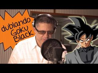 A dublagem de GOKU BLACK