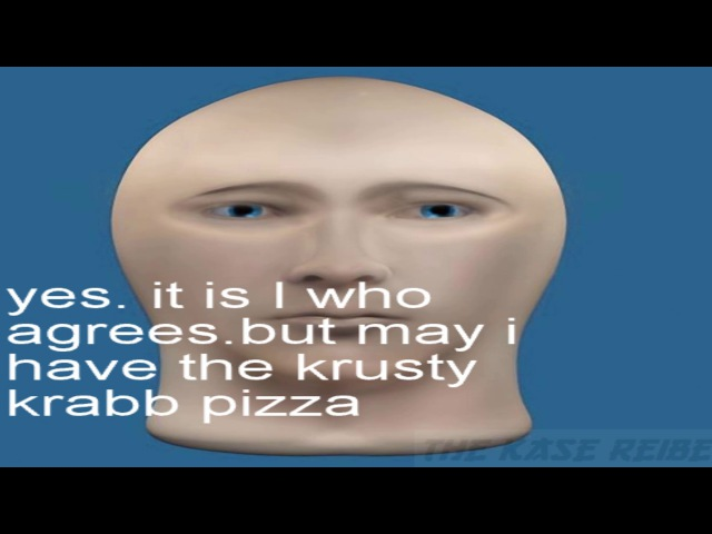 Mr. Succ Does Not Want VEGETALS on His krusty Krab Pizza.