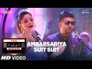 Ambarsariya/Suit Song T-Series Mixtape Kanika Kapoor, Guru Randhawa Bhushan Kumar