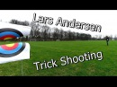Lars Andersen Trick Shooting Episode 1