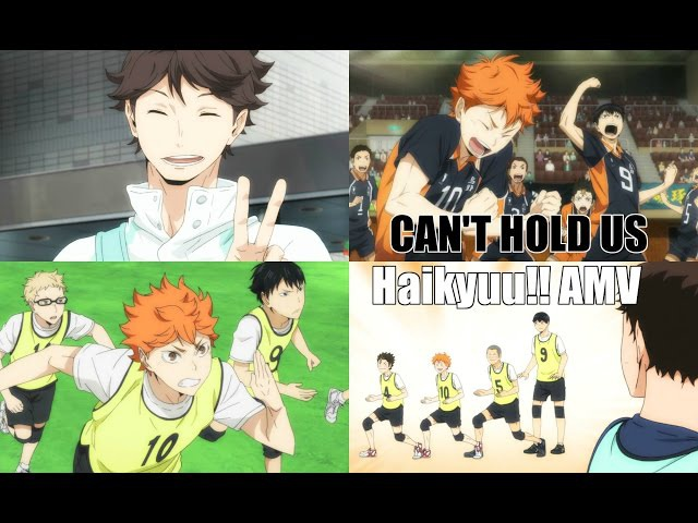 Can't Hold Us || Haikyuu!!「AMV」