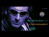 Man With No Name tracks (mixed by TECHNOAGENT)
