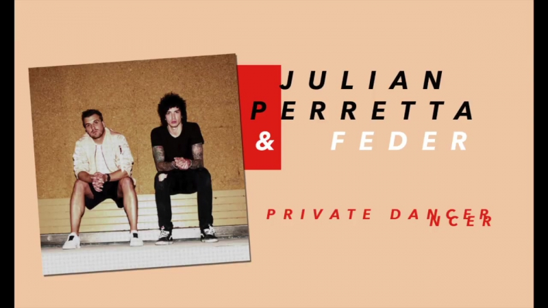 Julian Perretta Feder - Private Dancer [Official Snippet]