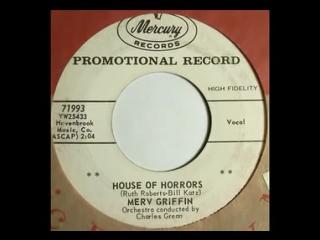 Merv Griffin - House of Horrors