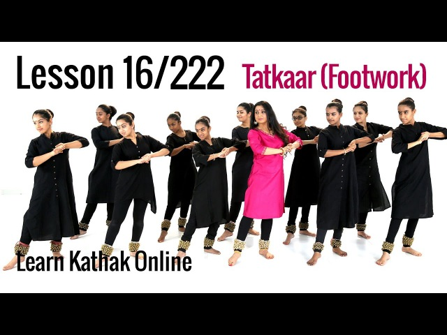 Tatkaar (Footwork) Teental - Ekgun, Dugun and Chaugun | Basic Dance Steps | Lesson 16222