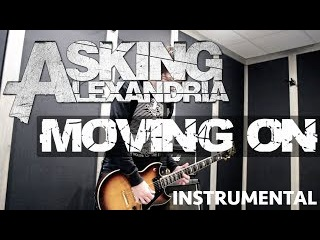 MOVING ON - Asking Alexandria [GUITAR INSTRUMENTAL]