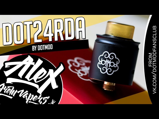 Dotmod dotRDA24 l from vk.com/dotmodfansclub l Alex VapersMD review 🚭🔞