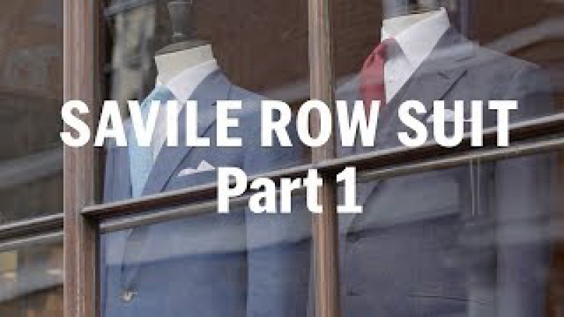 How to make a Savile Row Suit (Part 1) – with Anderson Sheppard | FASHION AS DESIGN