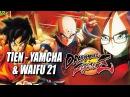 TIEN - YAMCHA - WAIFU 21 Revealed: DragonBall FighterZ Update w/Maximilian