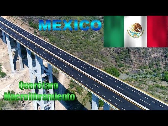 Mexico-Grandes Construcciones de México: Macrolibramiento de Querétaro