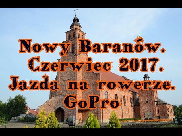 Nowy Baranów. Сzerwiec 2017. Jazda na rowerze. GoPro