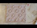 Ажурный узор Цветочки с шишечками Вязание спицами Видеоурок 118