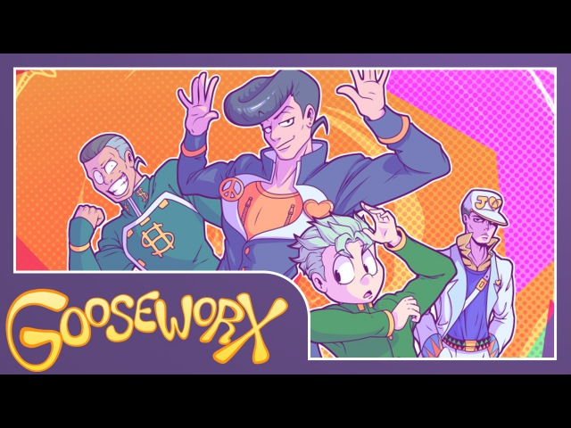 Jojo's Bizarre Adventure - Crazy Noisy Bizarre Town - Gooseworx Cover