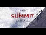 The Summit (2012) Full K2 Climbing Documentary