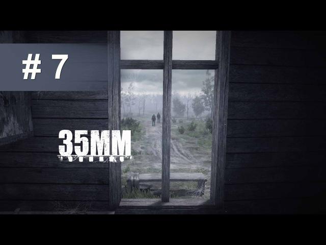 35ММ | Прохождение — ЧАСТЬ 7 (Запускаем лифт, автономный источник) [60 FPS]