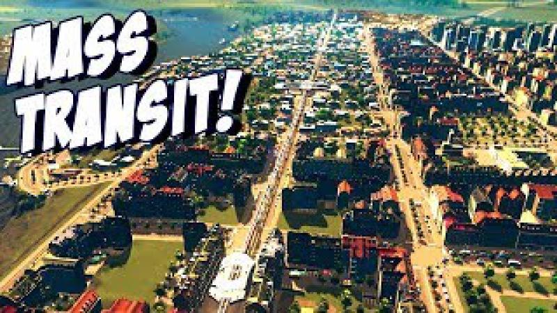 Cities: Skylines - Mass Transit - НАЧАЛО ПРОХОЖДЕНИЯ! 1 » Freewka.com - Смотреть онлайн в хорощем качестве