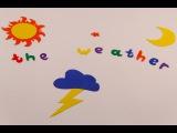 Обучающий мультик на английском языке для детей  The weather