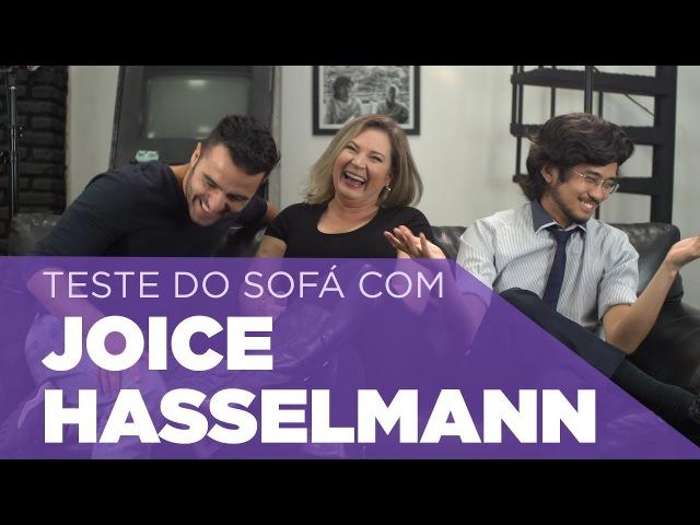Teste do Sofá ep 17 Joice Hasselmann