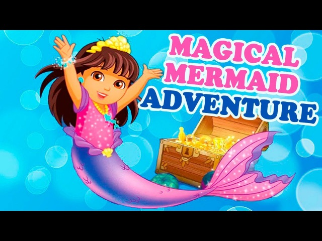 Dora and Friends Magical Mermaid Adventure 2