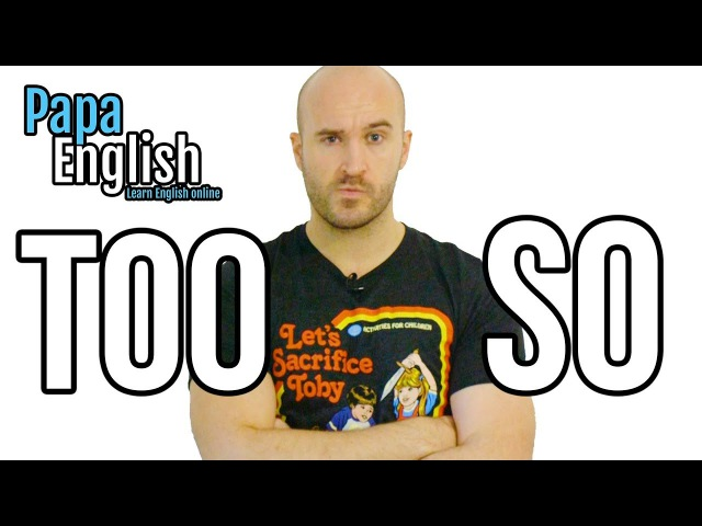 So / Too / Very / Really - Learn English Grammar