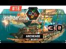 ArcheAge 3.0 | Сервер Гленн | East Гильдофан 08/01 - ППЗ, спруты