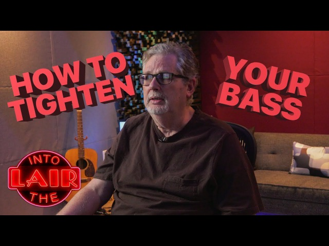 How To Tighten Your Bass - Into The Lair 175
