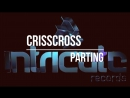 CrissCross Parting Intricate Records